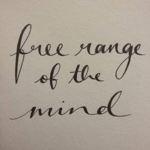 free range of the mind
